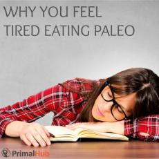 Why You Feel Tired Eating Paleo #paleo #tired #energy #health #tips