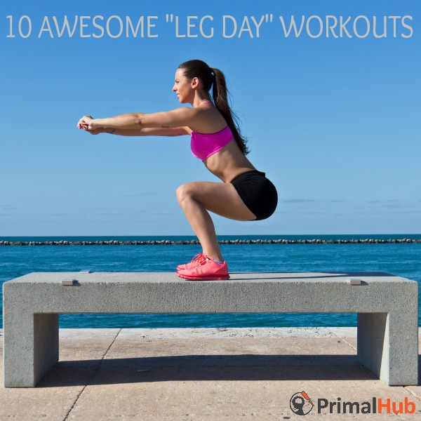 10 Awesome Leg Day Workouts #fitness #exercise #Legs #legsfordays #legday