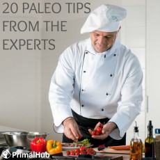 20 Paleo Tips From the Experts #paleo #primal #tips #healthyeating