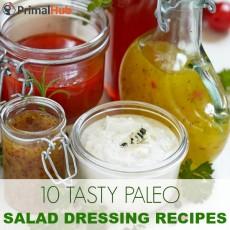 10 Tasty Paleo Salad Dressing REcipes #paleo #glutenfree #dairyfree #saladdressing #dressing #sauces