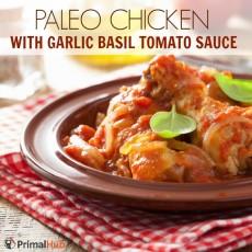 Paleo Chicken with Garlic Basil Tomato Sauce #paleo #garlic #tomato #basil #chicken #glutenfree