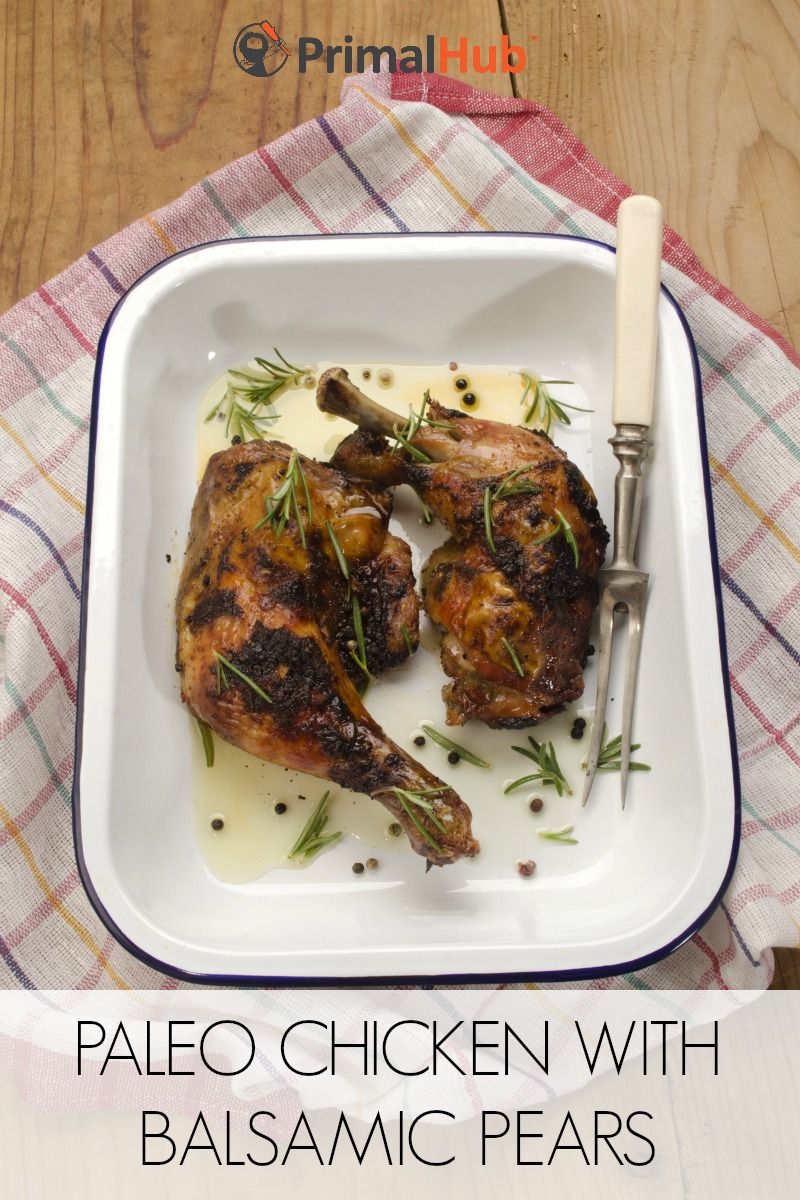 Paleo Chicken with Balsamic Pears #paleo #chicken #balsamic #healthy #pears #glutenfree