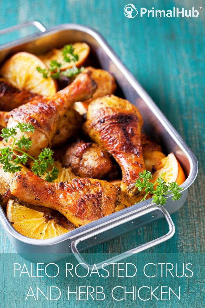 Paleo Roasted Citrus and Herb Chicken #paleo #chicken #herb #healthy #chickendish #glutenfree #citrus