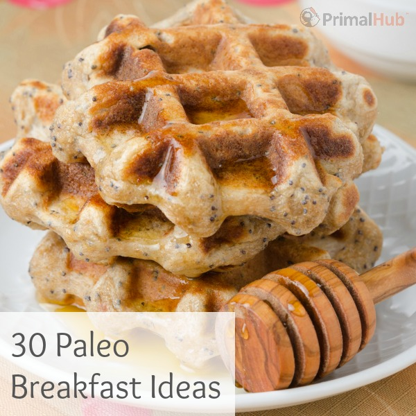 30 Paleo Breakfast Ideas