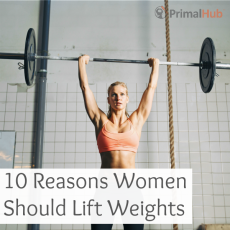 10 reasons why women should lift weights.