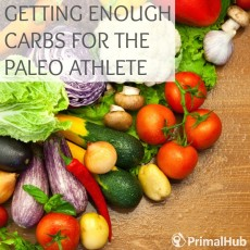 Getting Enough Carbs for the Paleo Athlete #primal #paleo #health #carbs #athlete