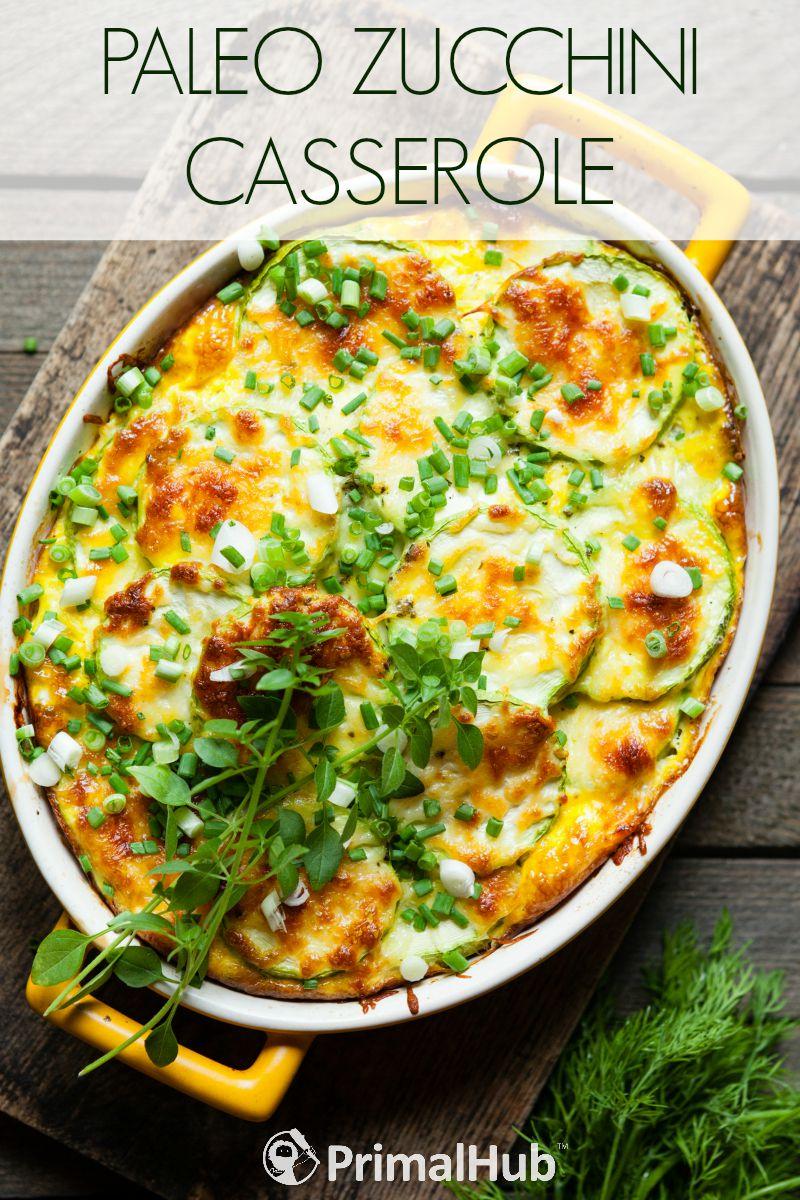 Paleo Zucchini Casserole #paleo #zucchini #breakfast #casserole