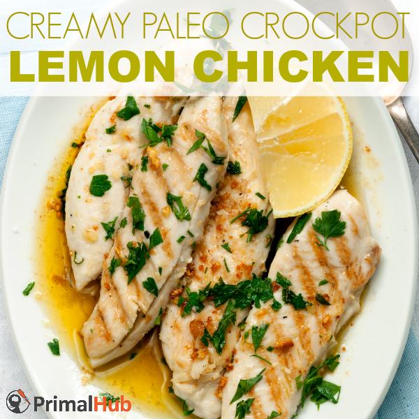 Creamy Paleo Crockpot Lemon Chicken #paleo #lemonchicken #slowcooker #crockpot #creamy #chicken