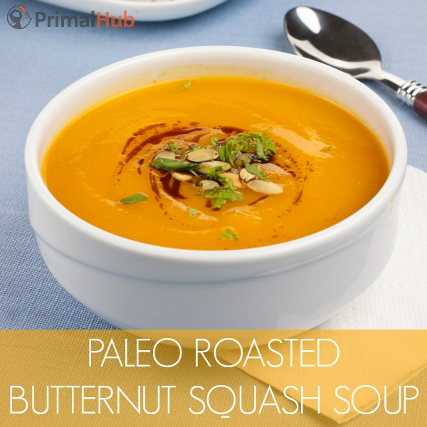 Paleo Roasted Butternut Squash Soup #paleo #Butternutsquash #soup