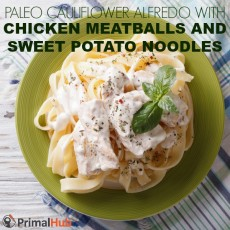 Paleo Cauliflower Alfredo with Chicken Meatballs and Sweet Potato Noodles #paleo #cauliflower #alfredo #meatballs #chicken #sweetpotatos #noodles