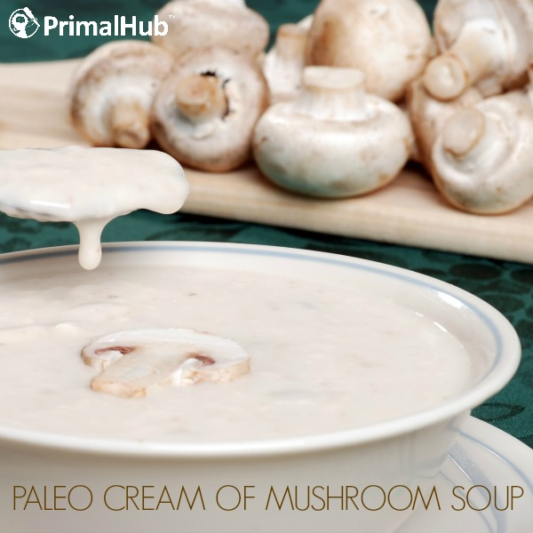Paleo Cream of Mushroom Soup #paleo #creamofmushroom #dairyfree #glutenfree
