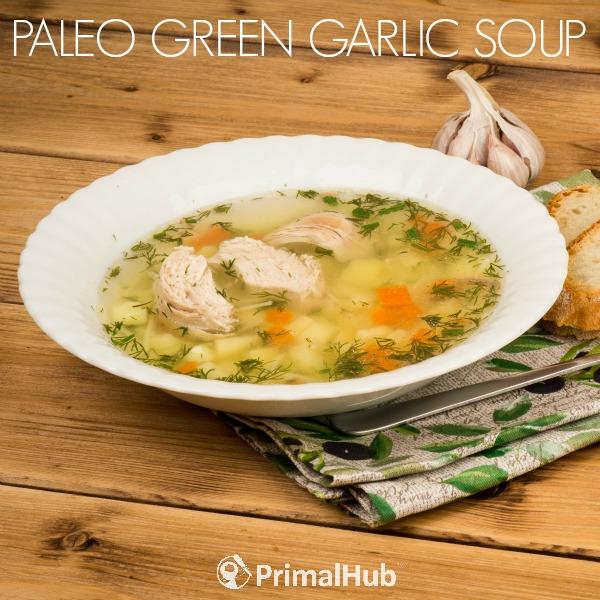 Paleo Green Garlic Soup #paleo #soup #garlic #chicken #greens