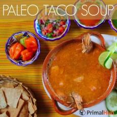 Paleo Taco Soup #paleo #soup #taco #beef #healthy glutenfree